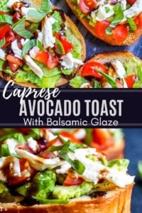 Pin for caprese avocado toast with two images and white text in the middle.