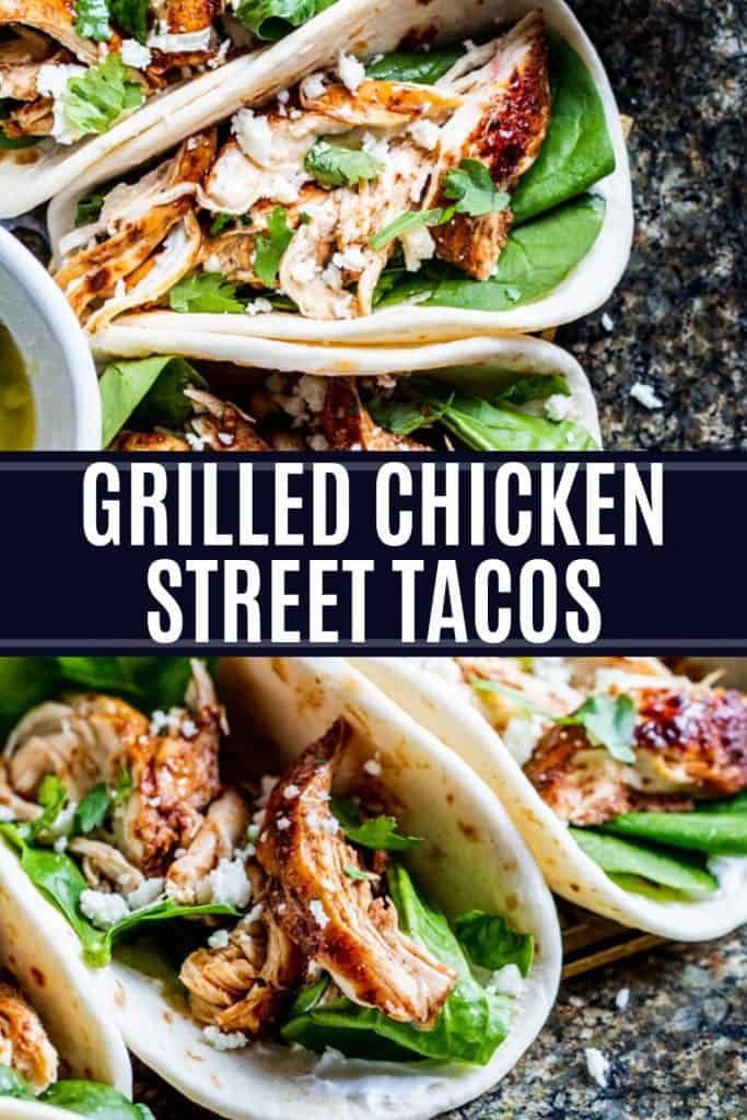 Grilled chicken street tacos with white text overlay.