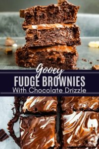 Pin image for gooey fudge brownies. Image is a collage and has white text in the middle.