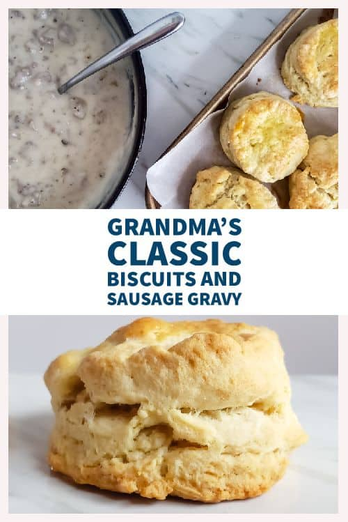 "The pin for southern biscuits and sausage gravy. The pin has a picture of a close up of a biscuit on the bottom half. On the top half there is an overhead shot of the gravy and biscuits on a marble table. In the middle of the picture is blue text that says ""Grandma's Classic Biscuits and Sausage Gravy."""