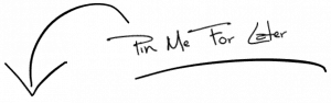 """Pin me for later"" in cursive with an arrow pointing to the photo below it."