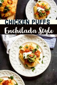"Pin for Chicken Puffs Recipe Enchilada Style. The pin has two photos one on top and one on the bottom. In the middle is the words ""Chicken Puffs Enchilada Style in black and white text"" The bottom photo is a puff on a white plate with a white and blue cloth next to it. The top photo is of the same puff but farther out with a blurred out serving tray of more puffs on the left side of the frame."