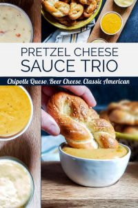 Pin for Pretzel cheese Sauce trio. On the left is a close up vertical image of the three dips in bowls on a wooden tray. The top right image is taken from above and in the top left corner is a woven basket filled with homemade soft pretzels with the wooden dip serving on the right with the three cheese at an angle. There is a white, yellow, and blue plaid towel under the basket and all of this is sitting on a blue counter. On the bottom right is a hand dipping one of the pretzels into a white bowl of beer cheese sauce. There is a basket of pretzels out of focus in the background.
