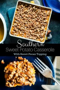 Pin image for southern sweet potato casserole recipe. The pin is a collage and the top image is of a single piece of sweet potato on a blue plate with a silver knife and folk. The bottom image is a above shot showing the sweet potato in the silver baking dish. There are two blue plates out of frame in the top right corner. The pan is sitting on a blue, yellow and grey pot holder. All of this is on a gray counter.