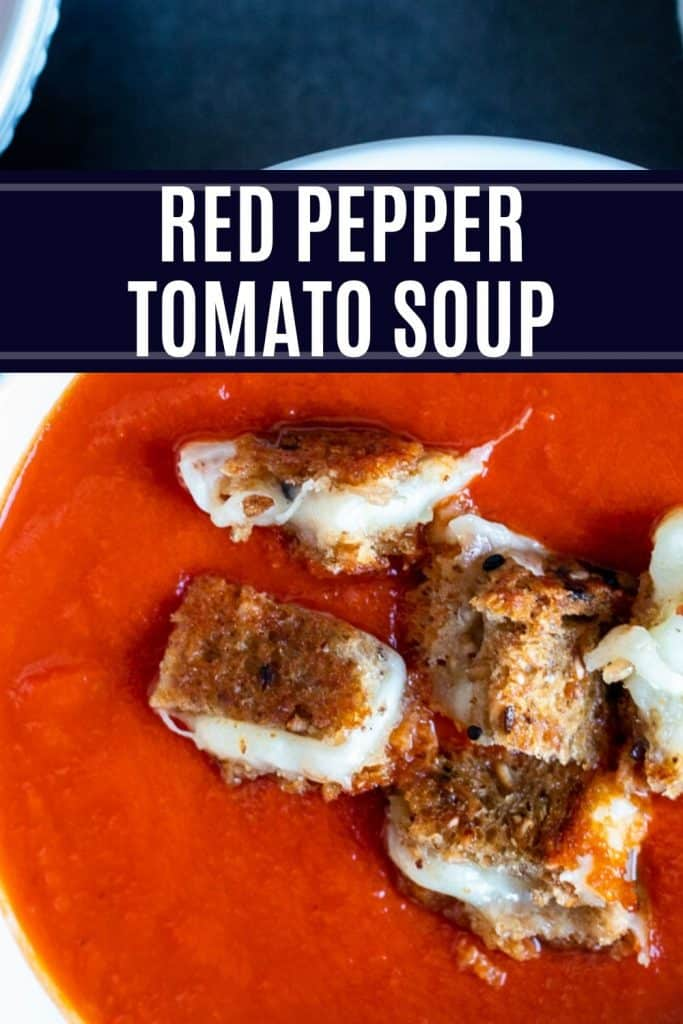 Pin showing red pepper tomato soup with white text overlay.