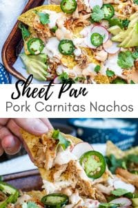 Pin for Sheet Pan Pork Carnitas Nachos recipe. Image shows two photos with text in the middle.