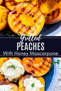 Pin for Grilled Peaches Recipe. Image is a combo of two images with white text in the middle.