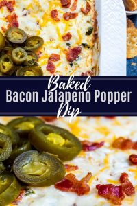 Pin image for Jalapeno Popper Dip with Bacon recipe. Image combines two pictures and has white text in the middle.