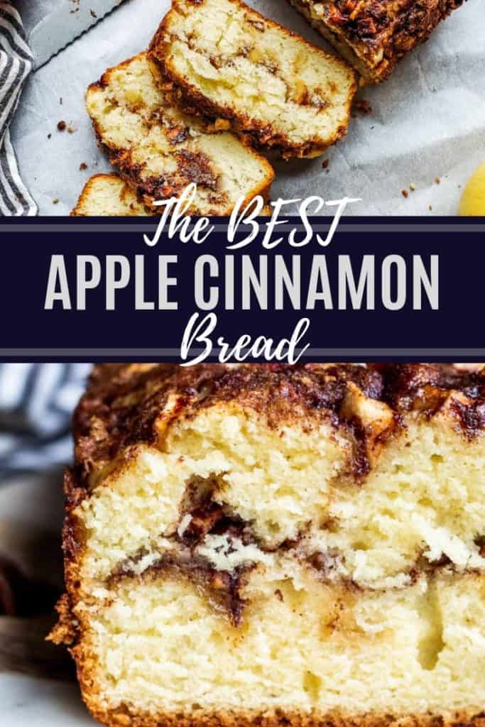 Pin for apple cinnamon bread. Collage of two images with white text in the middle.