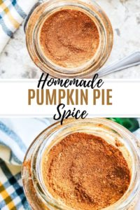 Pin for homemade pumpkin pie spice recipe showing 2 images on the spice in a glass jar with title text in the middle.