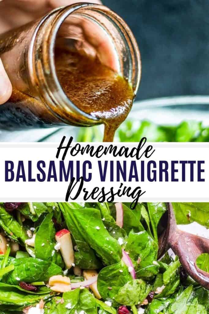 pin for balsamic dressing. pin has two images of dressing being poured and salad with text in the middle.
