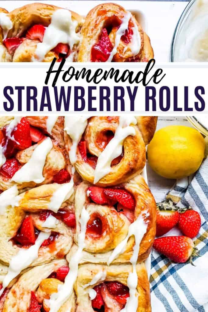Homemade strawberry rolls pin image with black text overlay.