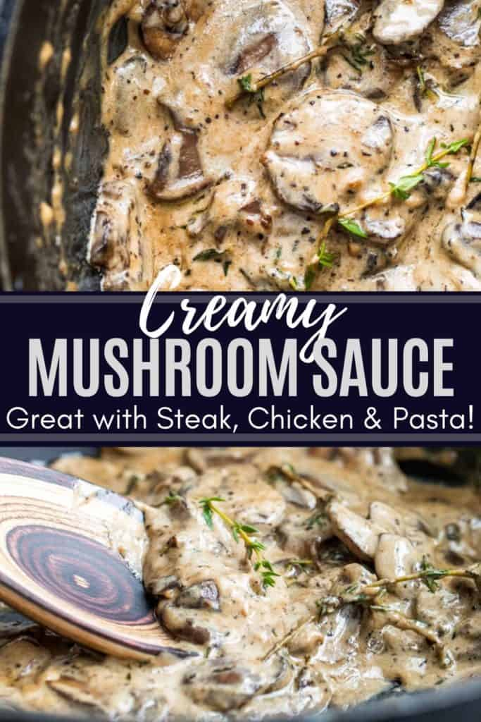 Pin for Creamy Mushroom Sauce Recipe that features two images of the sauce with white and blue text overlay.