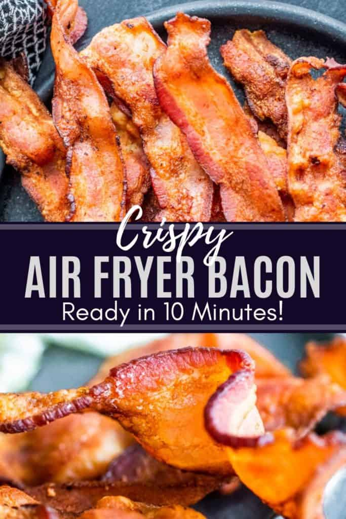 Pin for crispy air fryer bacon with two images and white text in the middle.