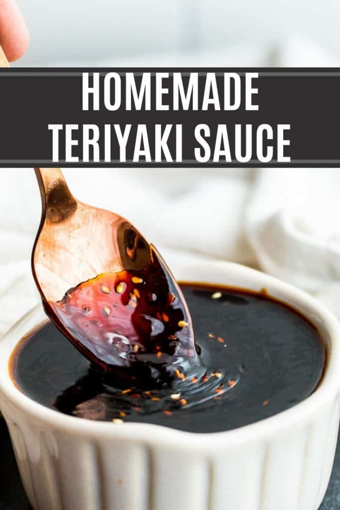 Homemade teriyaki sauce pin with spoon dipping in bowl of sauce and text overlay.