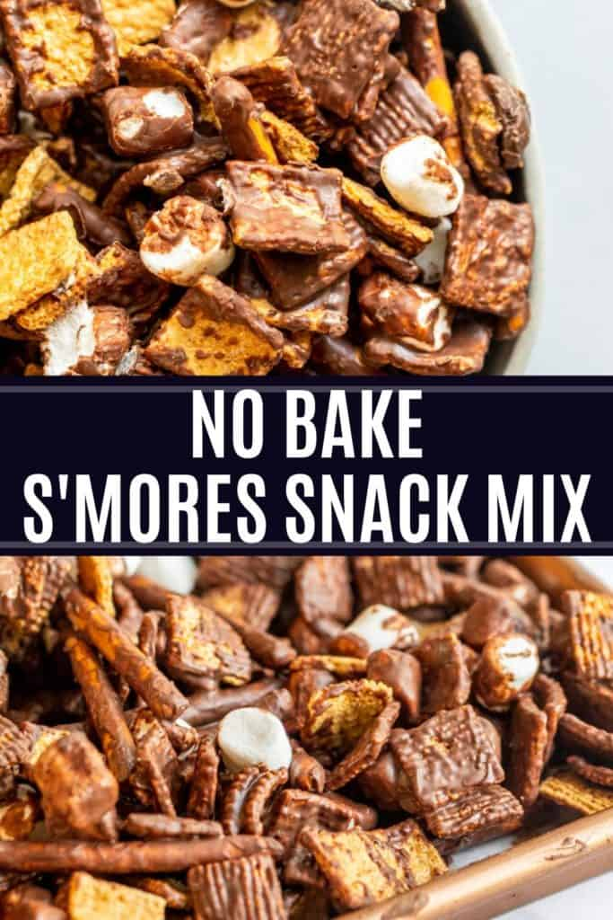 S'mores Snack mix pin with white text overlay in the middle.