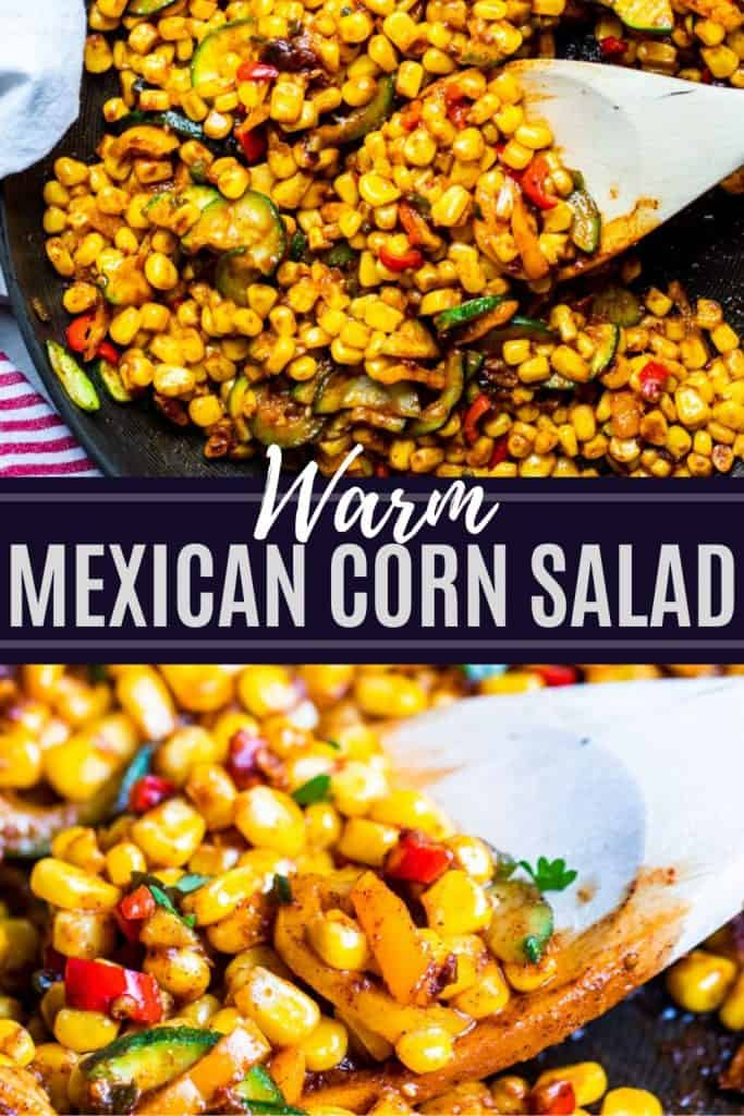 Corn salad recipe pin with two images and text overlay in the middle.