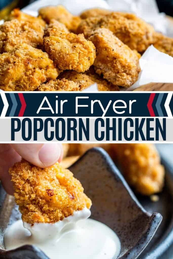 air fryer popcorn chicken pin image with text overlay and two images.