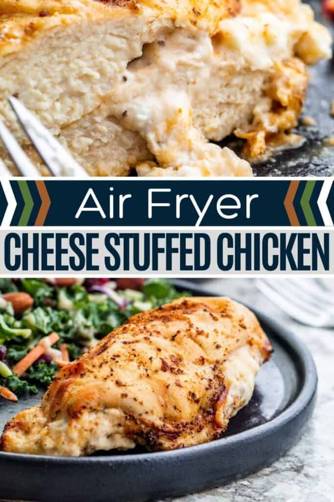 Pin for air fryer stuffed chicken with two images and white and black text in the middle.