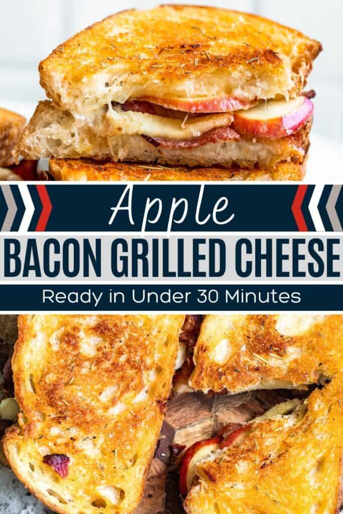 Pin for bacon apple toasted cheese with two images of finished recipe and white and blue text overlay.